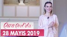 Esra Erol'da 28 Mayıs 2019 - Tek Parça