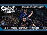 Squash: Men's Rd 1 Roundup - Open International de Squash de Nantes 2017