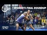 Squash: Gohar v Serme - Women's Final Roundup - Allam British Open 2019