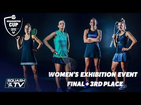 Squash: Women's Exhibition Event – Final + 3rd Place – Grasshopper Cup 2019