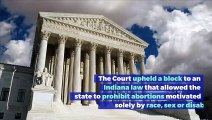 Supreme Court Rules on Indiana Abortion Restriction