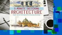 Online 5-Minute Sketching -- Architecture: Super-Quick Techniques for Amazing Drawings  For Free
