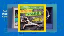 Full E-book  Rock Stars! (National Geographic Kids Chapters) Complete