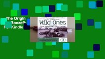 The Original Wild Ones: Tales of the Boozefighters Motorcycle Club  For Kindle