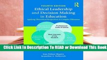 Full E-book Ethical Leadership and Decision Making in Education: Applying Theoretical Perspectives