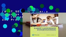 [BEST SELLING]  Early Language Intervention for Infants, Toddlers, and Preschoolers