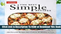 Online The Best Simple Recipes: More Than 200 Flavorful, Foolproof Recipes That Cook in 30 Minutes