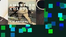 American Colossus: The Triumph of Capitalism, 1865-1900  For Kindle