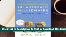 Online The Automatic Millionaire: A Powerful One-Step Plan to Live and Finish Rich  For Free