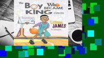Full E-book  LeBron James: The Boy Who Became King  Review