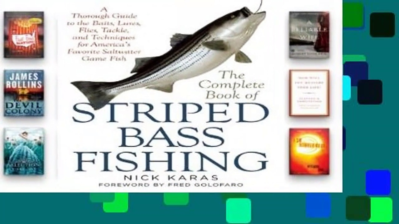 The Complete Book of Striped Bass Fishing: A Thorough Guide to the Baits, Lures, Flies, Tackle,