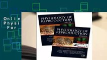 Online Knobil and Neill's Physiology of Reproduction  For Online