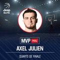 MVP TCL - Quarts de Finale Playoffs Jeep ELITE - Axel Julien