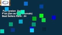 Full version  Zen as F*ck (Zen as F*ck Journals)  Best Sellers Rank : #4