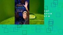 Full E-book  The Final Season: The Perseverance of Pat Summitt Complete