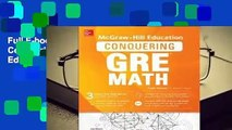 Full E-book McGraw-Hill Education Conquering GRE Math, Third Edition  For Free