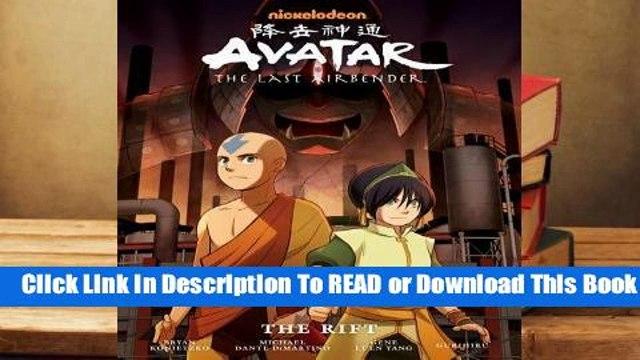 Full E-book Avatar: The Last Airbender: The Rift (Avatar: The Last Airbender, #3)  For Full