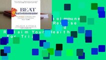 Online Beat Autoimmune: The 6 Keys to Reverse Your Condition and Reclaim Your Health  For Trial
