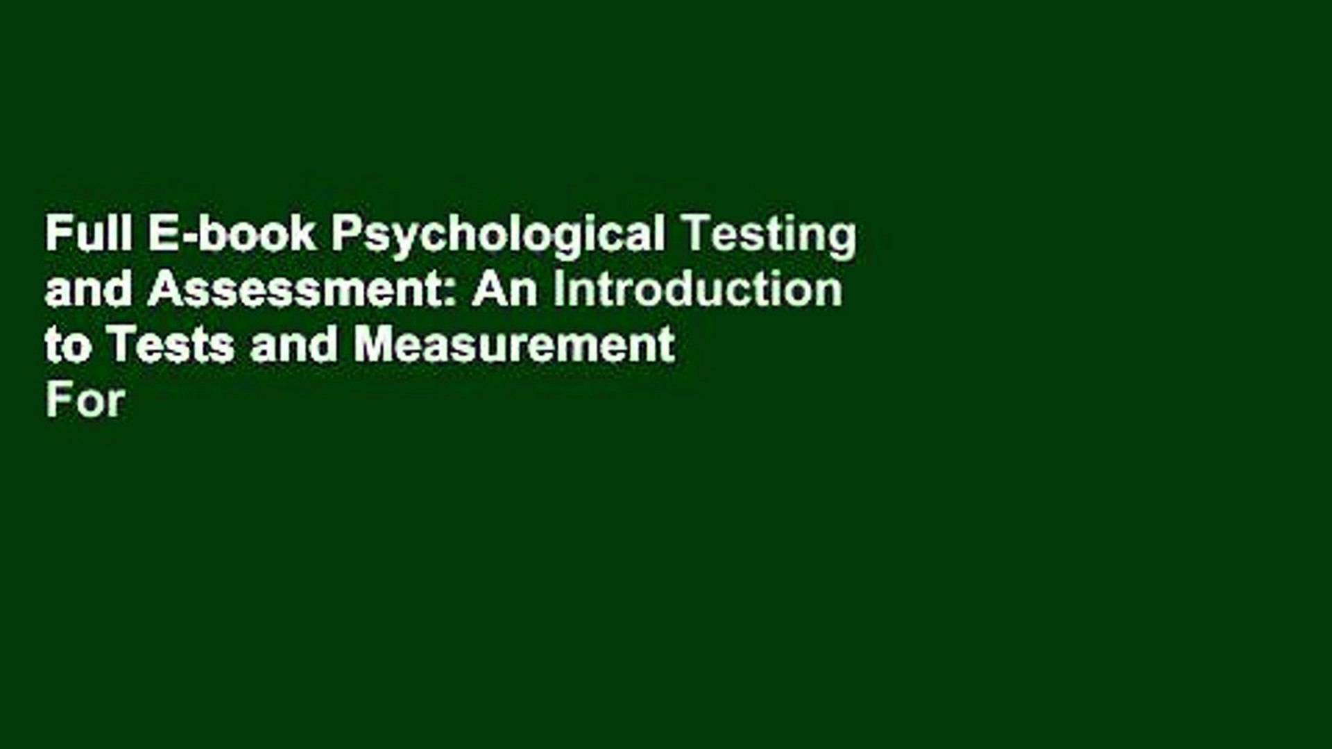 Full E-book Psychological Testing and Assessment: An