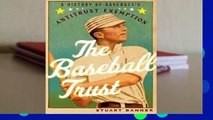 Full version  The Baseball Trust: A History of Baseball's Antitrust Exemption  For Kindle