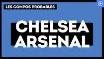 Chelsea-Arsenal : les compos probables
