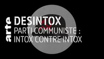 Parti communiste français : intox contre intox - 29/05/2019 - Désintox