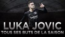Eintracht Francfort : Les 17 buts de Luka Jovic, proche du Real Madrid