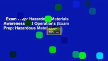 Exam Prep: Hazardous Materials Awareness and Operations (Exam Prep: Hazardous Materials