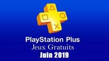 Playstation Plus : Les Jeux Gratuits de Juin 2019