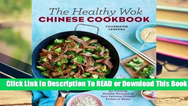 About For Books  The Healthy Wok Chinese Cookbook: Fresh Recipes to Sizzle, Steam, and Stir-Fry