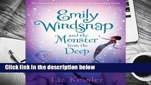 [MOST WISHED]  Emily Windsnap and the Monster from the Deep