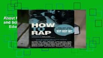 About For Books  How to Rap: The Art and Science of the Hip-Hop MC by Paul      Edwards