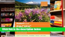 Full E-book  Fodor's Pacific Northwest: Portland, Seattle, Vancouver & the Best of Oregon and
