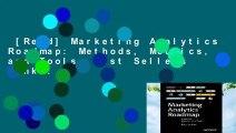 [Read] Marketing Analytics Roadmap: Methods, Metrics, and Tools  Best Sellers Rank : #3