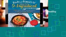 About For Books  Fix-It and Forget-It: Healthy 5-Ingredient Cookbook: 150 Easy and Nutritious Slow