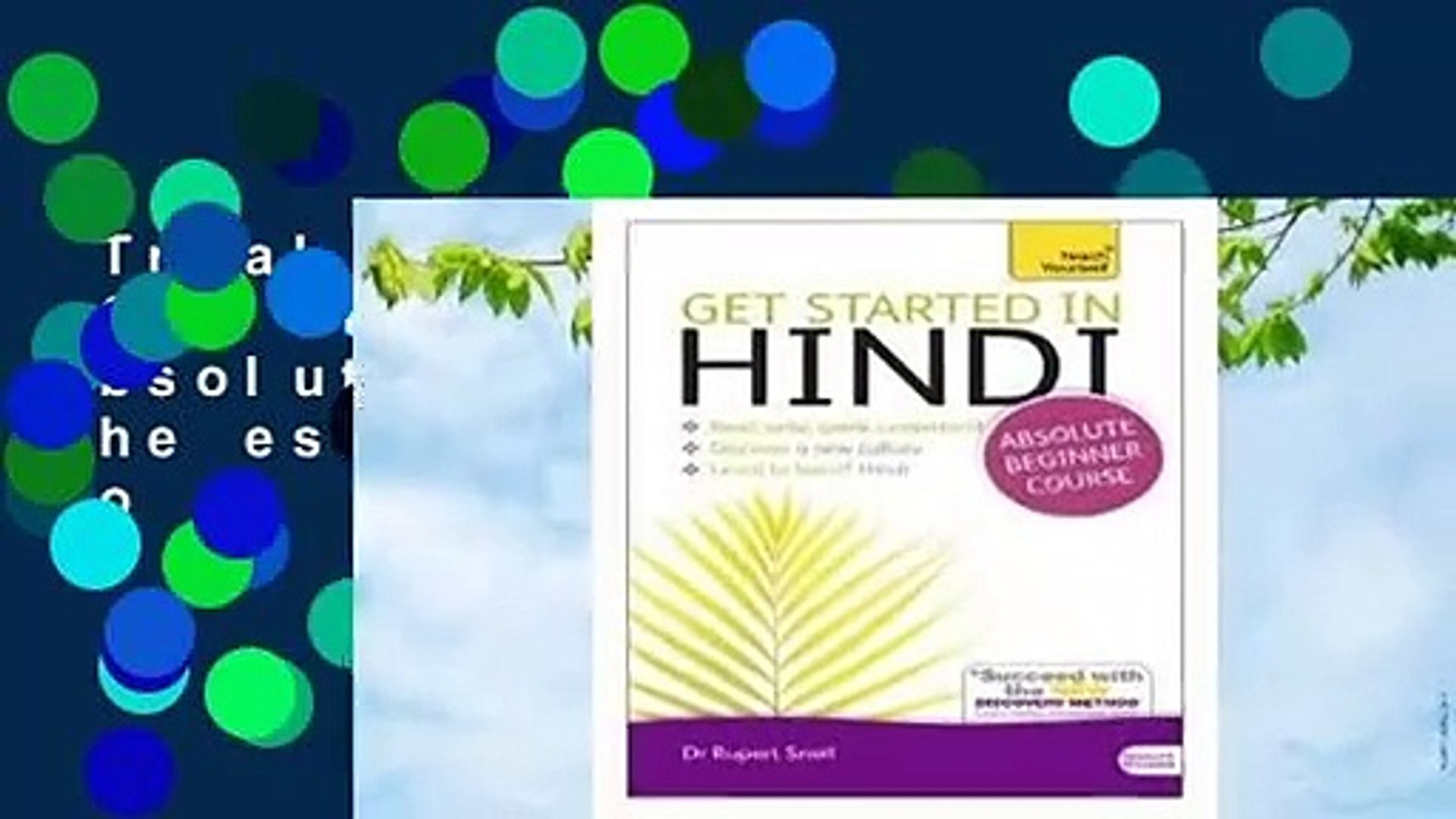 Trial New Releases  Get Started in Hindi Absolute Beginner Course: The essential introduction to