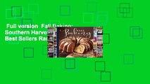 Full version  Fall Baking: Southern Harvest Favorites  Best Sellers Rank : #4