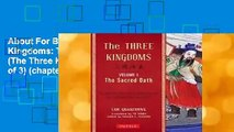 About For Books  The Three Kingdoms: The Sacred Oath (The Three Kingdoms, 1 of 3) (chapter 1-35)