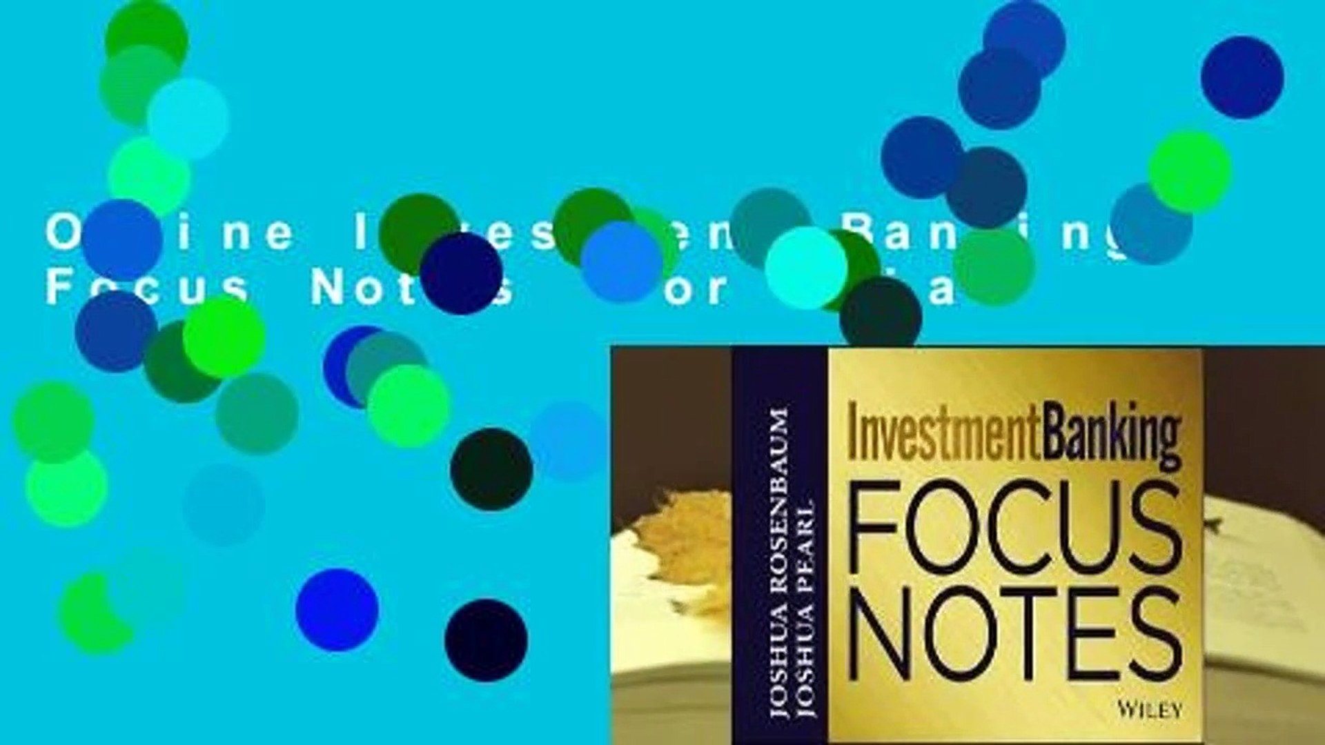 Online Investment Banking Focus Notes  For Trial