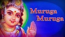 Muruga Muruga - Lord Murugan Tamil Devotional Songs ¦ Latest Tamil Devotional Songs