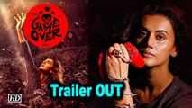 Taapsee promises goosebumps in psychological thriller 'Game Over'  | Trailer OUT