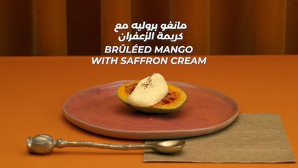 Ramadan Recipes | Bruled Mango With Saffron Cream