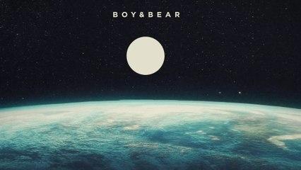 Boy & Bear - Work Of Art