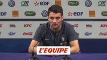 Dubois «Aucune revanche par rapport à Nantes» - Foot - Amical - Bleus