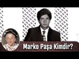 Marko Paşa kimdir? - Marko Paşa 1991