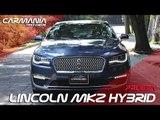 Lincoln MKZ Hybrid 2 0