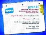 """ZOOM IN - 1er FESTIVAL INTERNACIONAL DE CORTOMETRAJES """"EN LINEA"""" - FESTICORTOS DEFILM"""