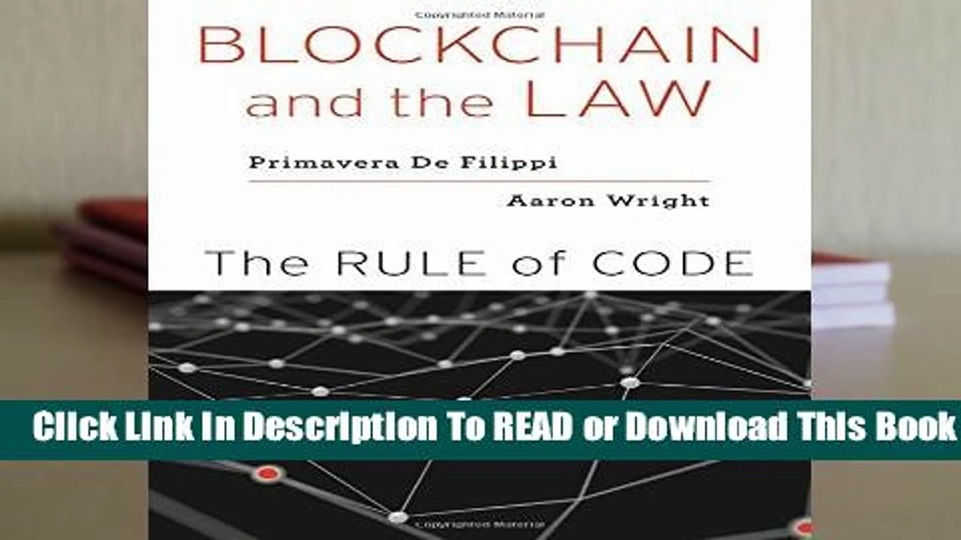 Blockchain and the Law: The Rule of Code  For Kindle
