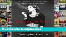 Full E-book  Loulou  Yves: The Untold Story of Loulou de La Falaise and the House of Saint