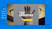 Full E-book  Unfu*k Yourself: Get Out of Your Head and Into Your Life  Best Sellers Rank : #1